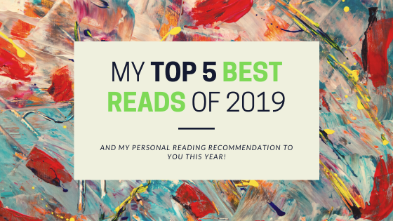 A Glimpse Back to My Top 5 Best Reads of2019